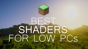 Minecraft for low-end PCs