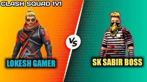 SK Sabir Boss vs Lokesh Gamer
