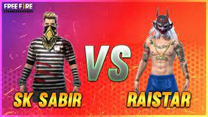 SK Sabir Boss vs. Raistar